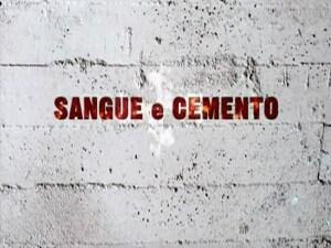 sangue_e_cemento