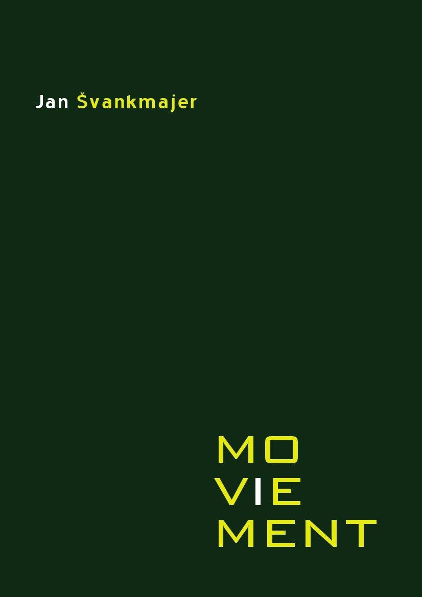 Jan Švankmajer - moviement