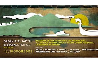 Venezia a Napoli 2013, il programma dei film in rassegna