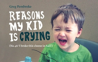 Le cose che fanno piangere i bambini (FOTO)