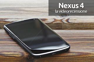 Nexus 4, la video recensione