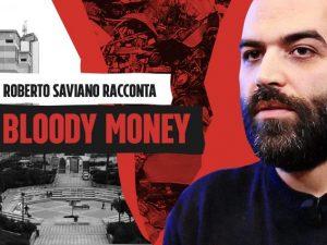 Roberto Saviano racconta Bloody money.
