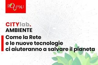 Ambiente e cittadinanza digitale, torna il Rousseau city lab e fa tappa a Napoli