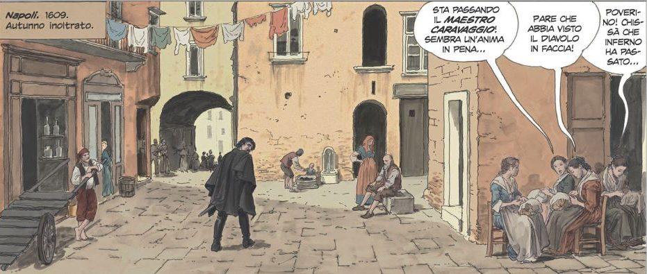 """Una delle tavole di """"Caravaggio - La Grazia"""": nel 1609 Michelangelo Merisi arriva a Napoli."""