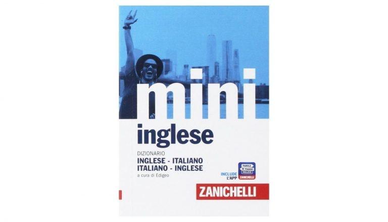 I Migliori Dizionari Inglese Italiano E Monolingua