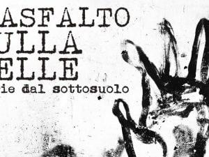 """""""L'asfalto sulla pelle""""è stato pubblicato dalla Edizioni Monte Bove."""