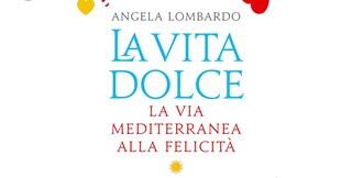 """""""La vita dolce"""", il libro che spiega come trovare la felicità: rileggendo Epicuro ed Orazio"""