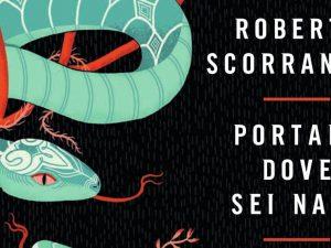 """""""Portami dove sei nata"""": il libro di Roberta Scorranese è stato pubblicato ad aprile da Bompiani nella collana Overlook."""
