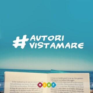 #AutoriVistaMare: la campagna del Miur per promuovere la lettura estiva via Instagram