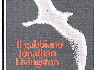 """50 anni fa usciva nelle librerie """"Il gabbiano Jonathan Livingston"""" di Richard Bach."""
