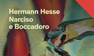 """""""Narciso e Boccadoro"""": il romanzo di Hermann Hesse compie 90 anni"""