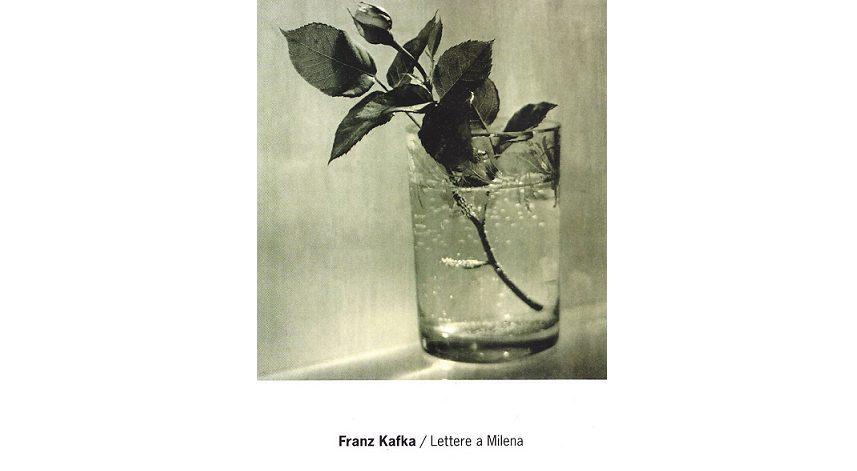 """""""Lettere a Milena"""", di Franz Kafka, Mondadori."""