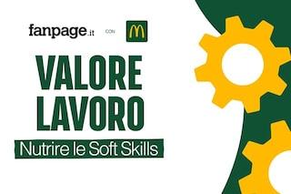 Come ampliare le soft skills nel mondo del lavoro? Fanpage.it e McDonald's gettano uno sguardo nel futuro delle imprese