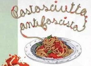 """Oggi si festeggia la caduta di Mussolini con la """"pastasciutta antifascista"""": ecco perché"""