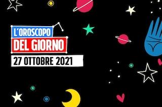 L'oroscopo di mercoledì 27 ottobre 2021: Cancro e Scorpione indagano nell'amore