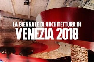 Biennale di Architettura di Venezia 2018: temi, partecipanti ed eventi della 16a edizione