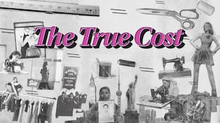 """Quanto costano realmente gli abiti che indossiamo? Lo rivela """"The True Cost"""""""