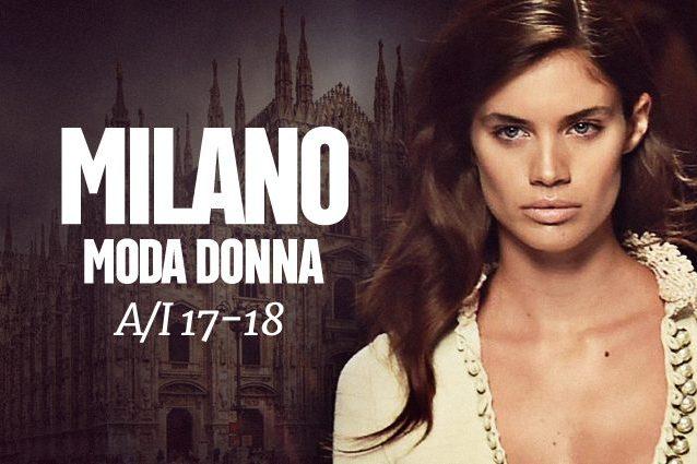 Milano Fashion Week A I 17-18  le sfilate in calendario e gli eventi ... 91b72121041