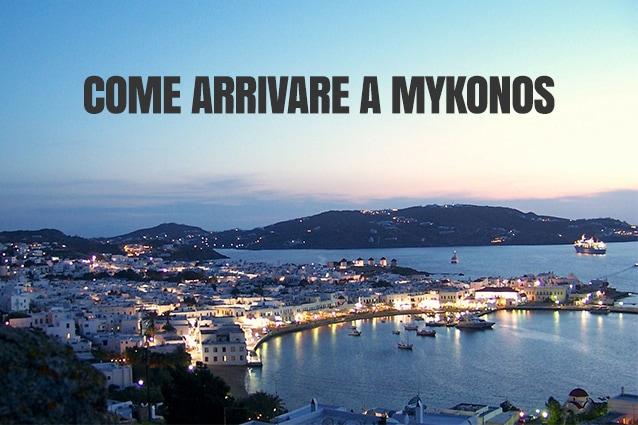 come arrivare a Mykonos, in Grecia