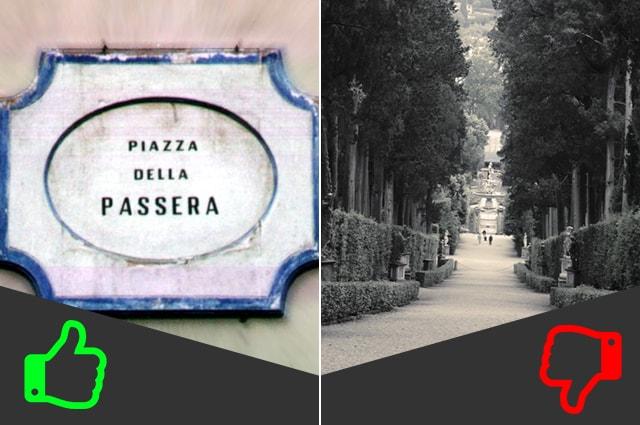 SÌ Passeggiata nell'Oltrarno, NO Giardino di Boboli (da sinistra foto di Fabio Venni e Colby Stuart).