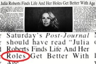 """Julia Roberts e la gaffe del giornale: """"I suoi buchi migliorano con l'età"""""""