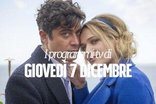 Film e programmi tv di stasera, giovedì 7 dicembre