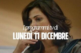 Film e programmi tv di stasera, lunedì 11 dicembre