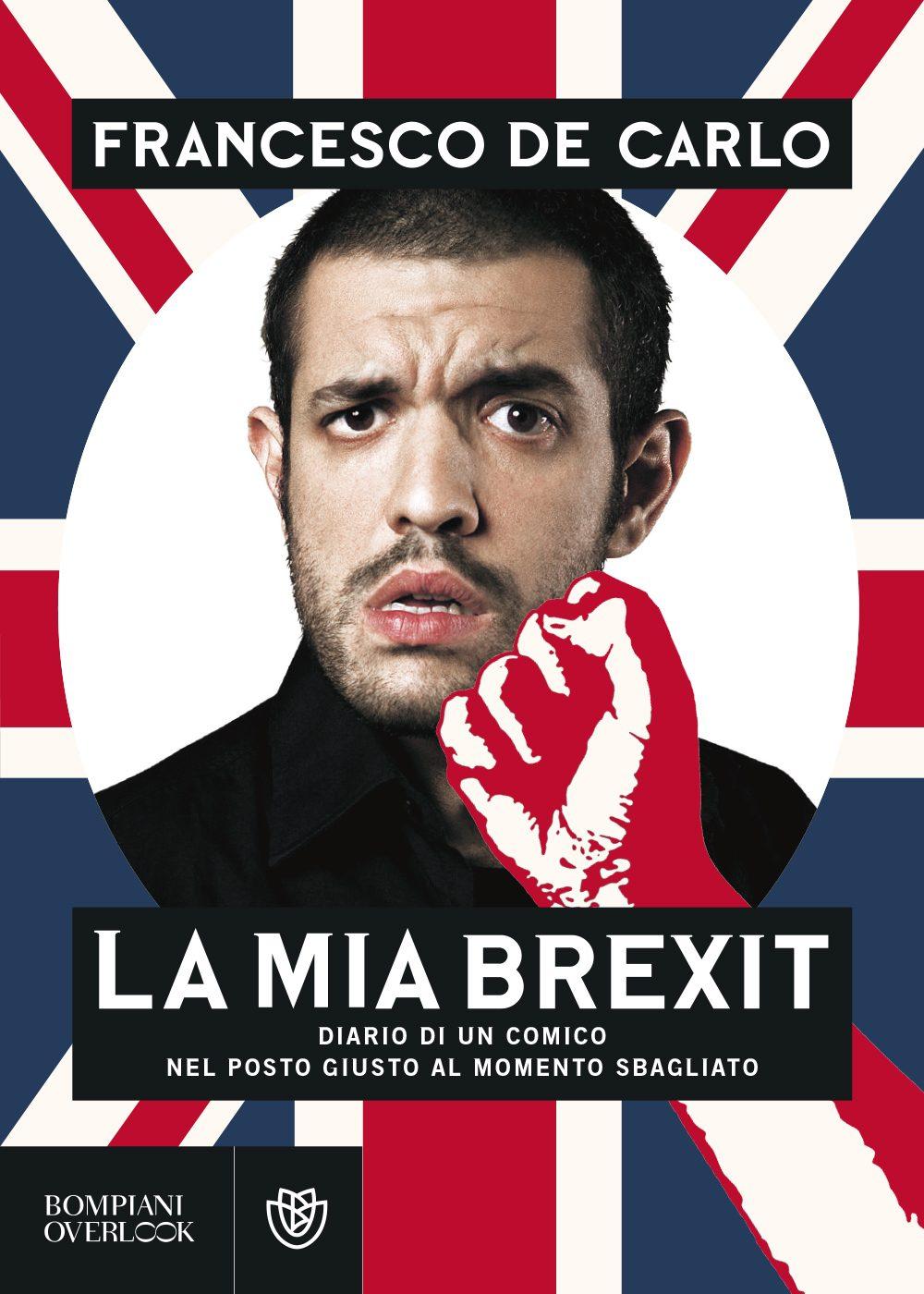 "La copertina del libro di Francesco De Carlo ""La mia Brexit"""