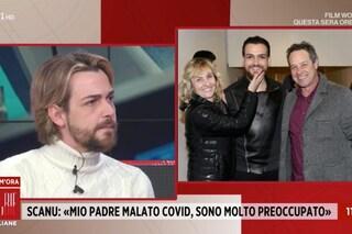 """Valerio Scanu: """"Mio padre è intubato, i polmoni sono compromessi"""""""