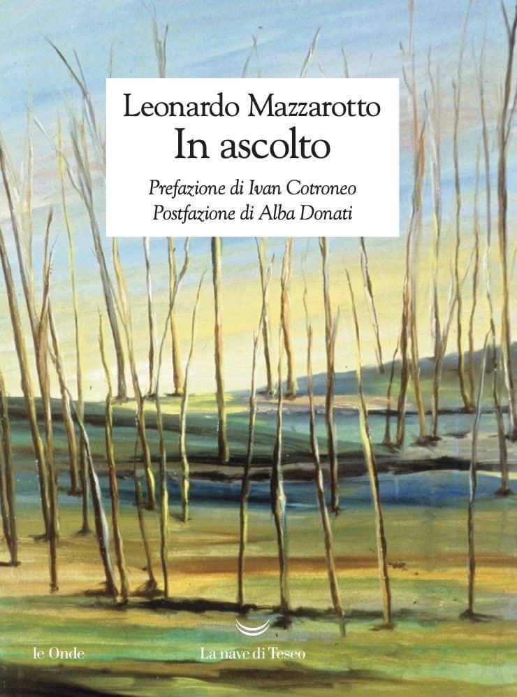 La copertina del libro 'In ascolto' di Leonardo Mazzarotto