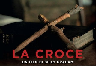 """""""La Croce"""", il film del predicatore Billy Graham proiettato in tutta Italia"""