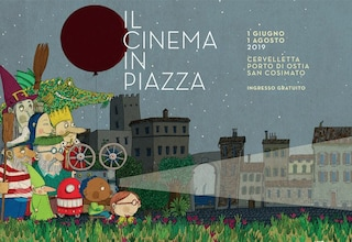 """""""Il Cinema in Piazza"""" a Roma, il programma completo delle proiezioni da giugno ad agosto 2019"""