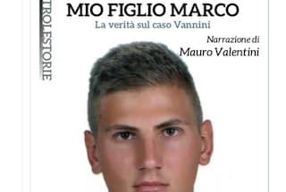 """""""Mio figlio Marco"""": esce il libro su Vannini scritto da mamma Marina"""