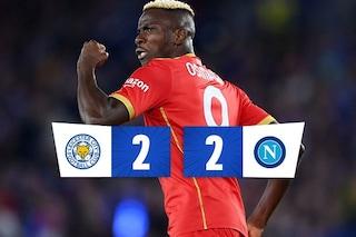 I gol di Osimhen, i cambi di Spalletti: il Napoli rimonta il Leicester 2-2