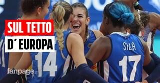 L'Italia vince gli Europei di volley femminile: azzurre da sogno battono 3-1 la Serbia