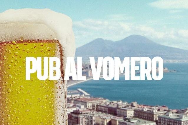 I migliori pub del Vomero, Napoli.