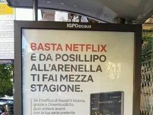 La pubblicità di Netflix a Napoli