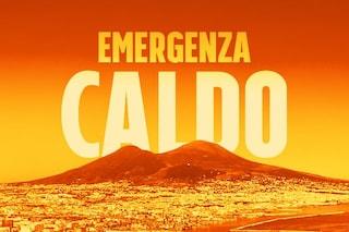 Allerta meteo Napoli: ondate di calore fino a lunedì. Poi si rinfresca