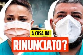 'A cosa hai dovuto rinunciare per combattere il Covid?': la domanda agli infermieri