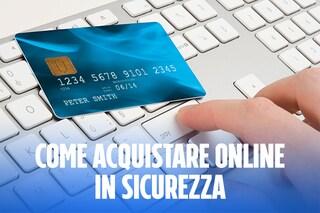 Come effettuare gli acquisti online con cognizione di causa ed evitare le truffe [VIDEO]