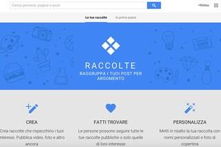 Google Plus introduce le raccolte di post