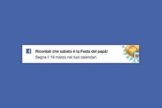 """""""Sabato è la Festa del Papà"""", Facebook ricorda la ricorrenza agli utenti"""