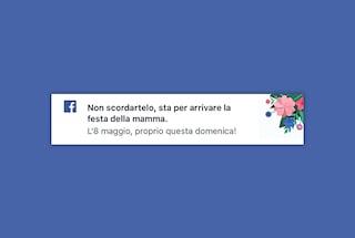 """""""Sta per arrivare la Festa della Mamma"""", Facebook ricorda la ricorrenza agli utenti"""