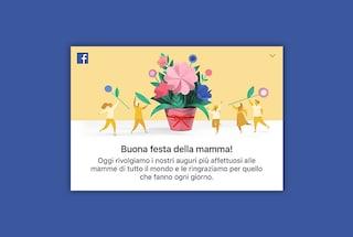 Facebook celebra la Festa della Mamma