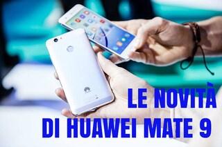 Huawei Mate 9, nuove indiscrezioni sulle caratteristiche tecniche: tutte le novità