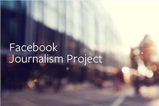 Facebook Journalism Project: il progetto del social network per supportare i giornalisti