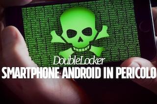 DoubleLocker, attenzione al nuovo ransomware: colpisce gli smartphone Android