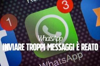 WhatsApp, se mandi troppi messaggi rischi una denuncia: ecco perché