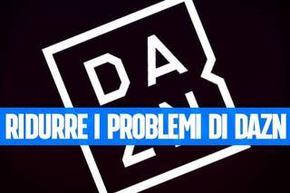 DAZN: come evitare le disconnessioni e risparmiare traffico dati con smartphone e tablet