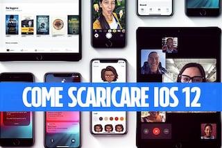 iOS 12 disponibile per il download su iPhone e iPad: ecco come scaricare l'aggiornamento